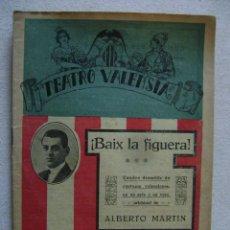 Alte Bücher - TEATRO VALENSIA.BAIX LA FIGUERA.-416 - 54357614
