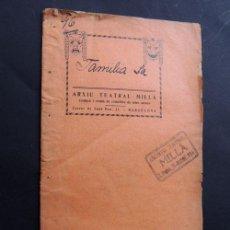 Libros antiguos: LA FAMILIA / ALFRED PALLARDO Y EMILI BOIX / ARXIU TEATRAL MILLA / BARCELONA 1906. Lote 54376152