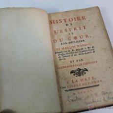Libros antiguos - histoire de l'esprit et du coeur par monsieur le marquis d'arg. 1755 - 54462577