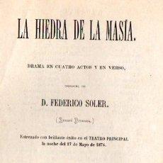Libros antiguos: FEDERICO SOLER PITARRA : LA HIEDRA DE LA MASÍA (EUDALDO PUIG, 1874). Lote 54530455