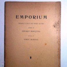 Libros antiguos: EMPORIUM 1906. EDUART MARQUINA MUSICA ENRIC MORERA. DRAMA LIRIC EN TRES ACTES. INTONSO. Lote 54647848