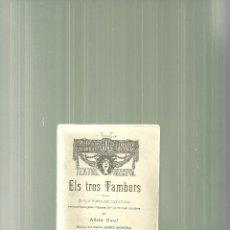 Libros antiguos: 362.-ELS TRES TAMBORS-ADRIA GUAL-MUSICA ENRIC MORERA-ESPECTACLES AUDICIONS GRANER-TEATRE PRINCIPAL. Lote 54672405