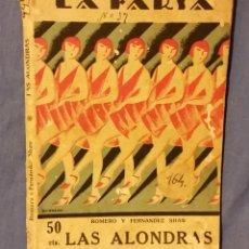 Libros antiguos: LAS ALONDRAS DE ROMERO Y FERNADE SHAW - 1927 - LA FARSA - COMEDIETA LÍRICA - TEATRO. Lote 55000856