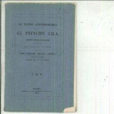 Libros antiguos: EL PRÍNCIPE LILA. RAFAEL Mª LIERN. Lote 55035570