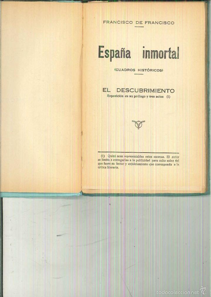 ESPAÑA INMORTAL (CUADROS HISTÓRICOS). EL DESCUBRIMIENTO. FRANCISCO DE FRANCISCO (Libros antiguos (hasta 1936), raros y curiosos - Literatura - Teatro)