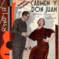 Libros antiguos: MANUEL VILLAVERDE : CARMEN Y DON JUAN (LA FARSA, 1933). Lote 55186195