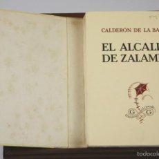 Libros antiguos: 7310 - EL ALCALDE DE ZALAMEA. CALDERÓN DE LA BARCA. EDI. LA COMETA. 1933.. Lote 55310112