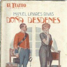 Libros antiguos: DOÑA DESDENES. MANUEL LINARES RIVAS. EDITORIAL PRENSA MODERNA. MADRID. 1927. Lote 55391743