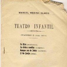 Libros antiguos: MANUEL MEDINA OLMOS.- TEATRO INFANTIL.- CUADERNO II P(PARA NIÑOS): LA RISA ..VER MÁS.-. Lote 55706588