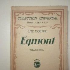 Libros antiguos: GOETHE, J.W. - EGMONT. TRAGEDIA - MADRID 1929. Lote 55703943