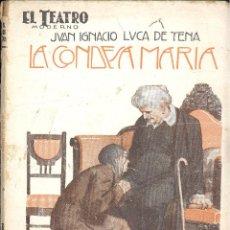 Libros antiguos: LA CONDESA MARÍA - JUAN IGNACIO LUCA DE TENA. Lote 55810615