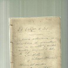 Libros antiguos: 1685-TEATRO-MANUSCRITO ORIGINAL-EL ECLIPSE DE SOL-ORIGINAL DE LLUIS MILLA I SALVADOR BONAVIA-MUSICA. Lote 56144570