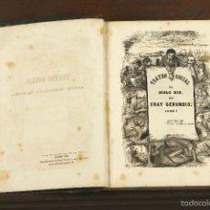 Libros antiguos: 7367 - TEATRO SOCIAL DEL SIGLO XIX. TOMO I. FRAY GERUNDIO. TIP. MELLADO. 1846.. Lote 56146032