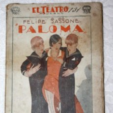Libros antiguos: PALOMA. FELIPE SASSONE 1928 AÑO IV NÚM. 130 PRENSA MODERNA. Lote 56229868