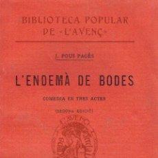 Libros antiguos: L'ENDEMÀ DE BODES. - JOSEP POUS I PAGÈS.. Lote 56363341