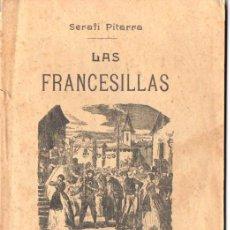 Libros antiguos: SERAFÍ PITARRA : LAS FRANCESILLAS (BONAVIA, 1909) EN CATALÁN. Lote 56497716