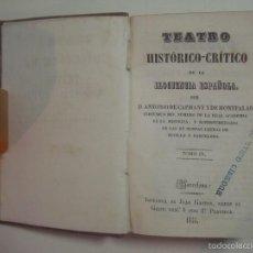 Libros antiguos: ANTONIO DE CAPMANY. TEATRO-HISTORICO DE ELOCUENCIA ESPAÑOLA.1848. TOMO IV. Lote 56523233