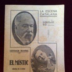 Libros antiguos: LA ESCENA CATALANA Nº 366 – EL MÍSTIC – SANTIAGO RUSIÑOL –DRAMA EN 3 ACTES – 1932. Lote 56670808
