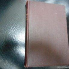 Libros antiguos: LA NAVE SIN TIMON AÑOS 20 DE LUIS FERNANDEZ ARDAVIN MUY BUEN ESTADO. Lote 56907301
