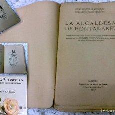 Libros antiguos: AÑO 1917, LA ALCALDESA DE HONTANARES, POR JOSE RINCÓN LAZCANO Y EDUARDO MONTESINOS. Lote 28612943