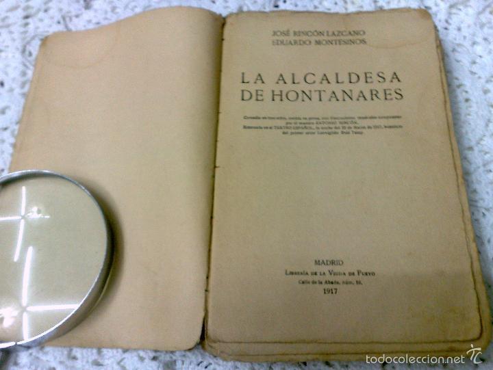 Libros antiguos: AÑO 1917, LA ALCALDESA DE HONTANARES, POR JOSE RINCÓN LAZCANO Y EDUARDO MONTESINOS - Foto 4 - 28612943