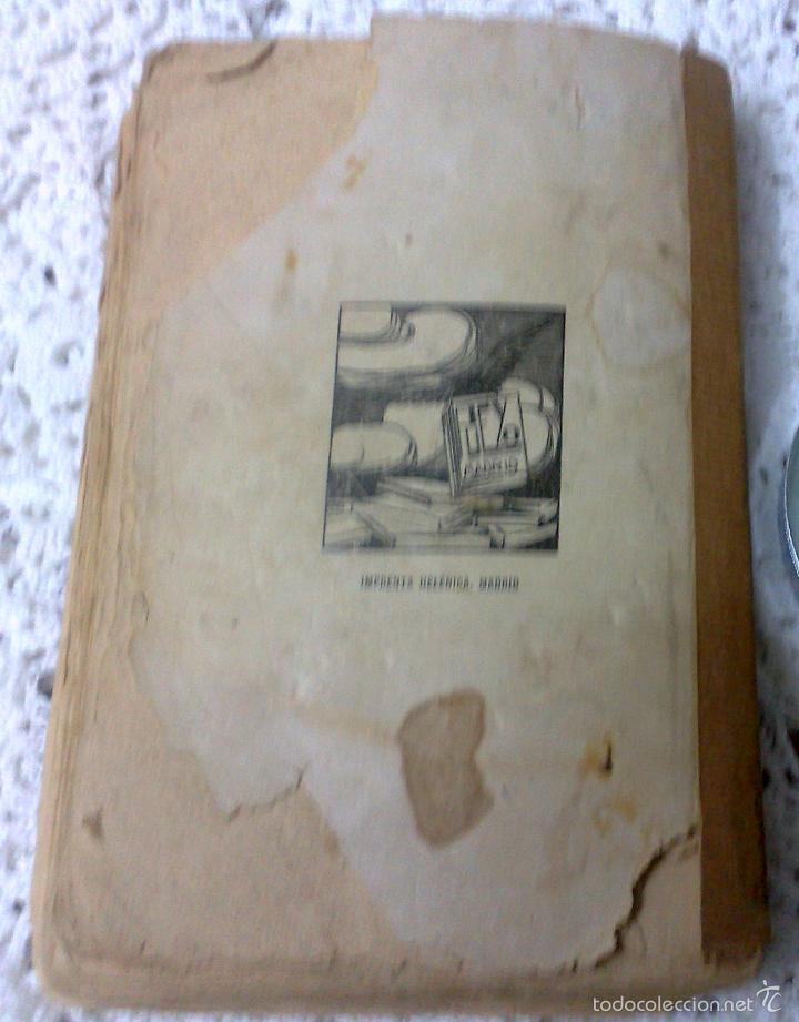 Libros antiguos: AÑO 1917, LA ALCALDESA DE HONTANARES, POR JOSE RINCÓN LAZCANO Y EDUARDO MONTESINOS - Foto 10 - 28612943