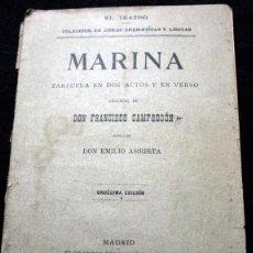 Libros antiguos: MARINA ZARZUELA EN DOS ACTOS Y EN VERSO - CAMPRODON, FRANCISCO / ARRIETA, EMILIO .- 1899. Lote 57129855