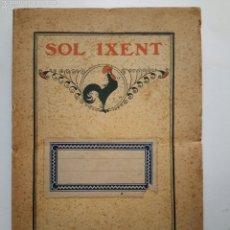Libros antiguos: JOSEP POUS I PAGÈS. SOL IXENT. A. ARTÍS IMPRESSOR. BARCELONA, 1912. Lote 57188895