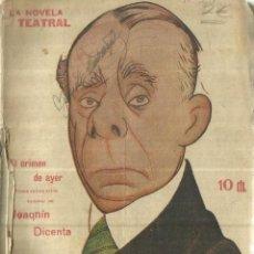 Libros antiguos: EL CRIMEN DE AYER. JOAQUÍN DICENTA. LA NOVELA TEATRAL. MADRID. 1917. Lote 181518698