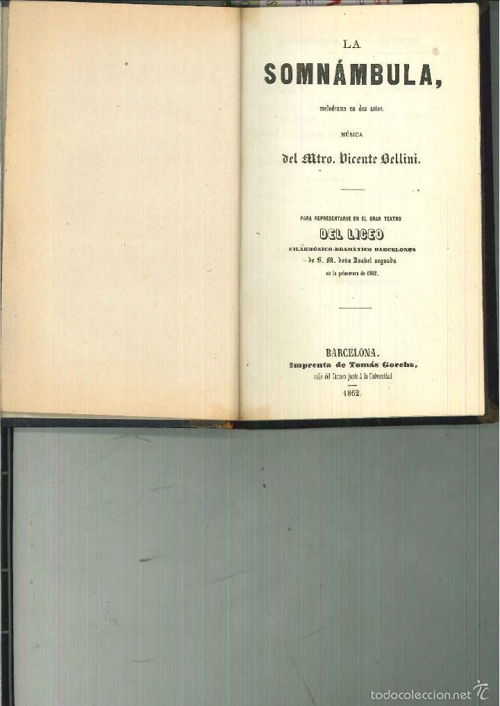 LA SOMNÁMBULA. MELODRAMA EN DOS ACTOS. MÚSICA DEL MAESTRO VICENTE BELLINI. (Libros antiguos (hasta 1936), raros y curiosos - Literatura - Teatro)