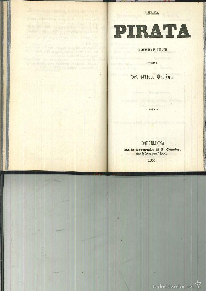 Libros antiguos: LA SOMNÁMBULA. MELODRAMA EN DOS ACTOS. Música del Maestro Vicente Bellini. - Foto 4 - 214004960