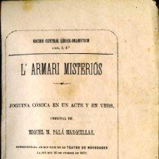 Libros antiguos: L'ARMARI MISTERIÓS. BARCELONA 1879. 32 PAG EN VERSO, EN CATALÁN. DE MIQUEL M. PALÁ. COSIDO A MANO.. Lote 57688489