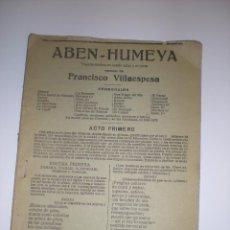 Libros antiguos: ABEN- HUMEYA. FRANCISCO VILLAESPESA. Lote 57644625