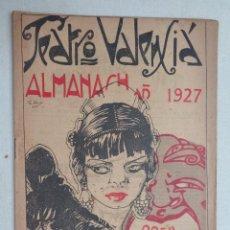 Libros antiguos: TEATRO VALENSIA.ALMANACH AÑ 1927.-449. Lote 57736032