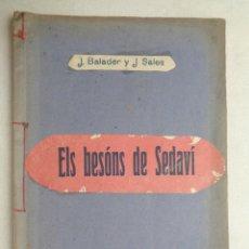 Libros antiguos: ELS BESONS DE SEDAVI.451. Lote 57736218