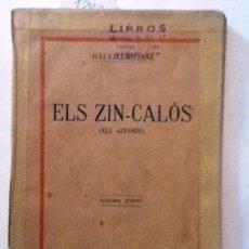 Libros antiguos: ELS ZIN- CALOS. EL GITANOS 1912. JULI VALLMITJANA. Lote 57762045
