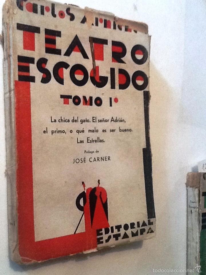 Libros antiguos: TEATRO ESCOGIDO. TOMO I. CARLOS ARNICHE. PROLOGO JOSE CARNER. LA CHICA DEL GATO, EL SEÑOR ADRIAN - Foto 2 - 57766510