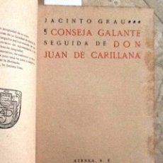 Alte Bücher - CONSEJA GALANTE Y DON JUAN DE CARILLANA. 1919. JACINTO GRAU - 57926448