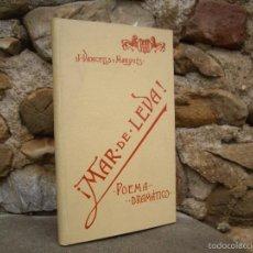 Libros antiguos: J. VANCELLS Y MARQUÉS: ¡ MAR DE LEVA ! POEMA DRAMÁTICO DE COSTUMBRES MARÍTIMAS. IMP.DE HENRICH 1897. Lote 57996028