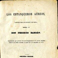 Libros antiguos: LOS ESTANQUEROS AEREOS. ZARZUELA BUFA EN UN ACTO POR FEDERICO BARDAN. AÑO 1874. 24 PAG. COMPLETA. . Lote 58139099