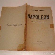 Libros antiguos: JOSÉ PABLO RIVAS. NAPOLEÓN. DRAMA HISTÓRICO EN CINCO ACTOS Y EN PROSA. RMT75700. . Lote 58197755