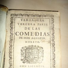 Verdadera tercera parte de las comedias de Don Agustin Moreto - 12 comedias independientes - 1ª edic