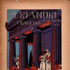 Libros antiguos: AMBROSI CARRIÓN : PERIANDRE (ARTÍS, 1913) EN CATALÁN -ILUSTRACIONES DE FRADERA. INCLUYE PARTITURA . Lote 58626008