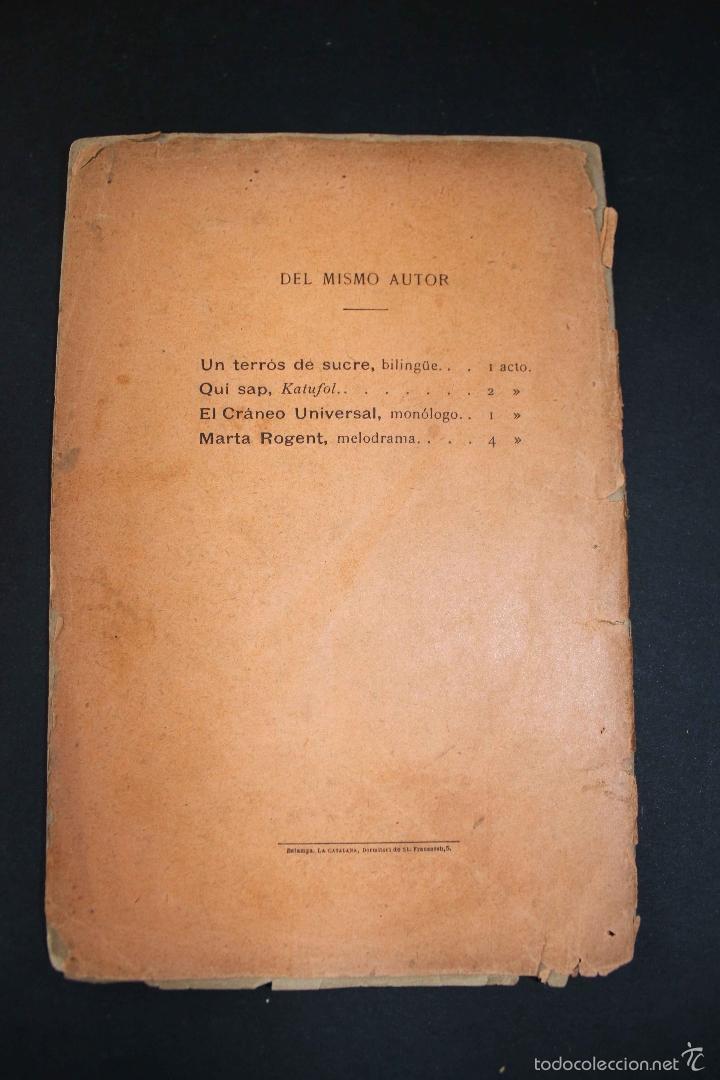 Libros antiguos: ¡Añoranza! Comedia en tres actos. Modesto Urgell. Col. Escuela Modernista. 1899 Teatro raro único - Foto 6 - 58629795