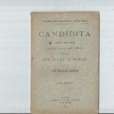 Libros antiguos: CANDIDITA. JUGUETE CÓMICO-LÍRICO. JAVIER DE BURGOS. MÚSICA DE D.JERÓNIMO JIMÉNEZ. 1893. Lote 59715987