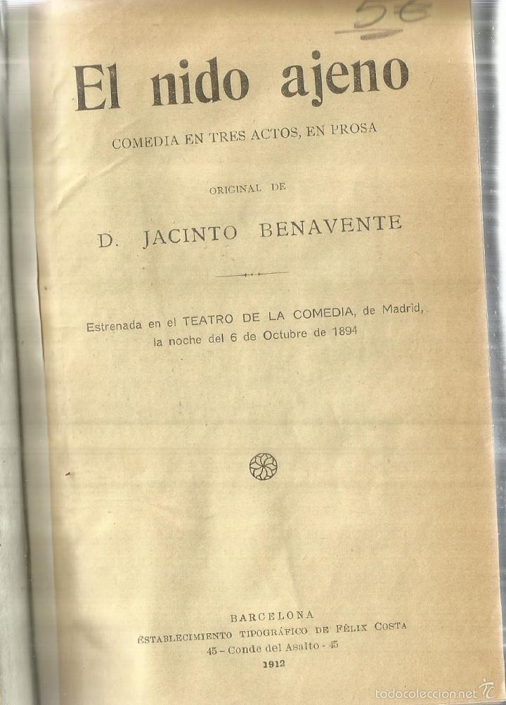 EL NIDO AJENO. JACINTO BENAVENTE. EDIT. FÉLIX ACOSTA. BARCELONA. 1912 (Libros antiguos (hasta 1936), raros y curiosos - Literatura - Teatro)