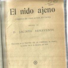 Libros antiguos: EL NIDO AJENO. JACINTO BENAVENTE. EDIT. FÉLIX ACOSTA. BARCELONA. 1912. Lote 60764387
