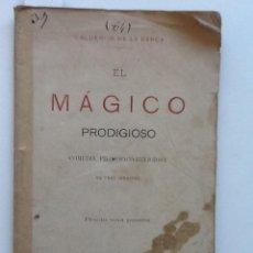 Libros antiguos: EL MAGICO PRODIGIOSO. 1876 CALDERON DE LA BARCA. COMEDIA FILOSOFICA RELIGIOSA. Lote 60778475