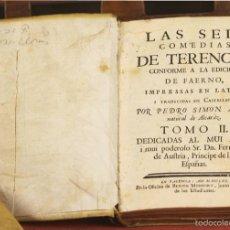 Libros antiguos: LP-297 - LAS SEIS COMEDIAS DE TERENCIO. TOMO II. PEDRO SIMÓM ABRIL. IMP. BENITO MONFORT. 1762.. Lote 60778919