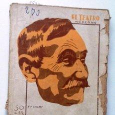 Libros antiguos: FORTUNATA Y JACINTA. 1930 SOLER AMARILLAS Y ALARCON. EL TEATRO MODERNO. Lote 61072791